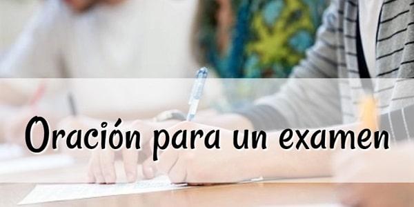 Oración para un examen y el estudiante